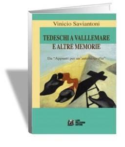 tedeschi a vallemare e altre memorie - Vinicio Saviantoni