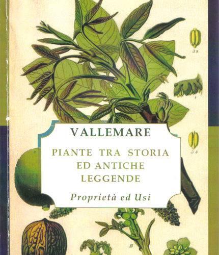 Vallemare piante tra storia ed antiche leggende